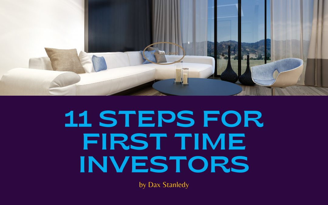11 STEPS FOR FIRST TIME INVESTORS